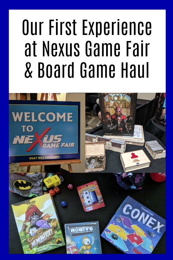 Thinking about attending Nexus Game Fair Milwaukee? This family shares their experience after their first time attending plus their board game haul.